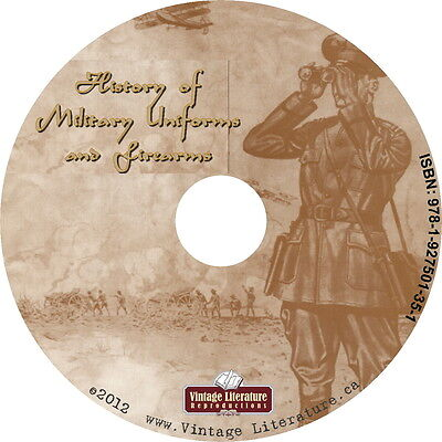 History of Military Uniforms and Weapons {War Books & Catalogs} on DVD