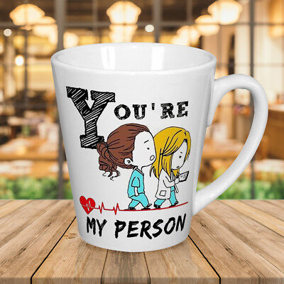 You're my person Grey;s Anatomy inspire coffee Latte mug 12 oz gift Lovers Cup - Personalized 12 Oz Mug