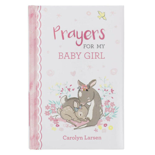Mothers, Prayers for My Baby Girl Prayer Book, Scriptures Pink Padded Hardcover