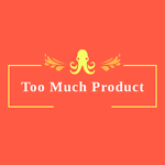 Too Much Product