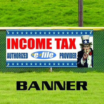 Income Tax Authorized E-file Provider Advertising Vinyl Banner Business Sign