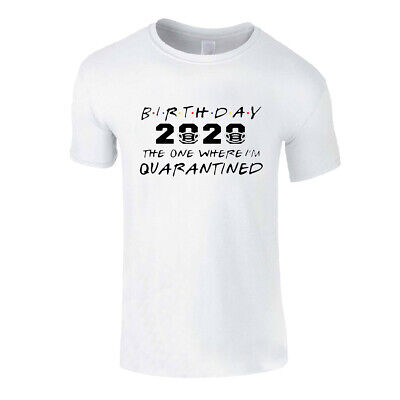 Mens T Shirt Social Distancing Birthday 2020 Quarantine Self Isolation Virus Top