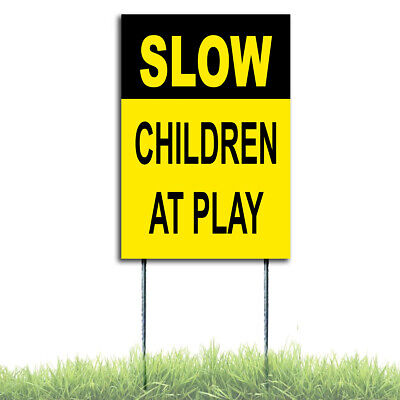 Slow - Children At Play Sign Coroplast Plastic Indoor Outdoor Window H Stake