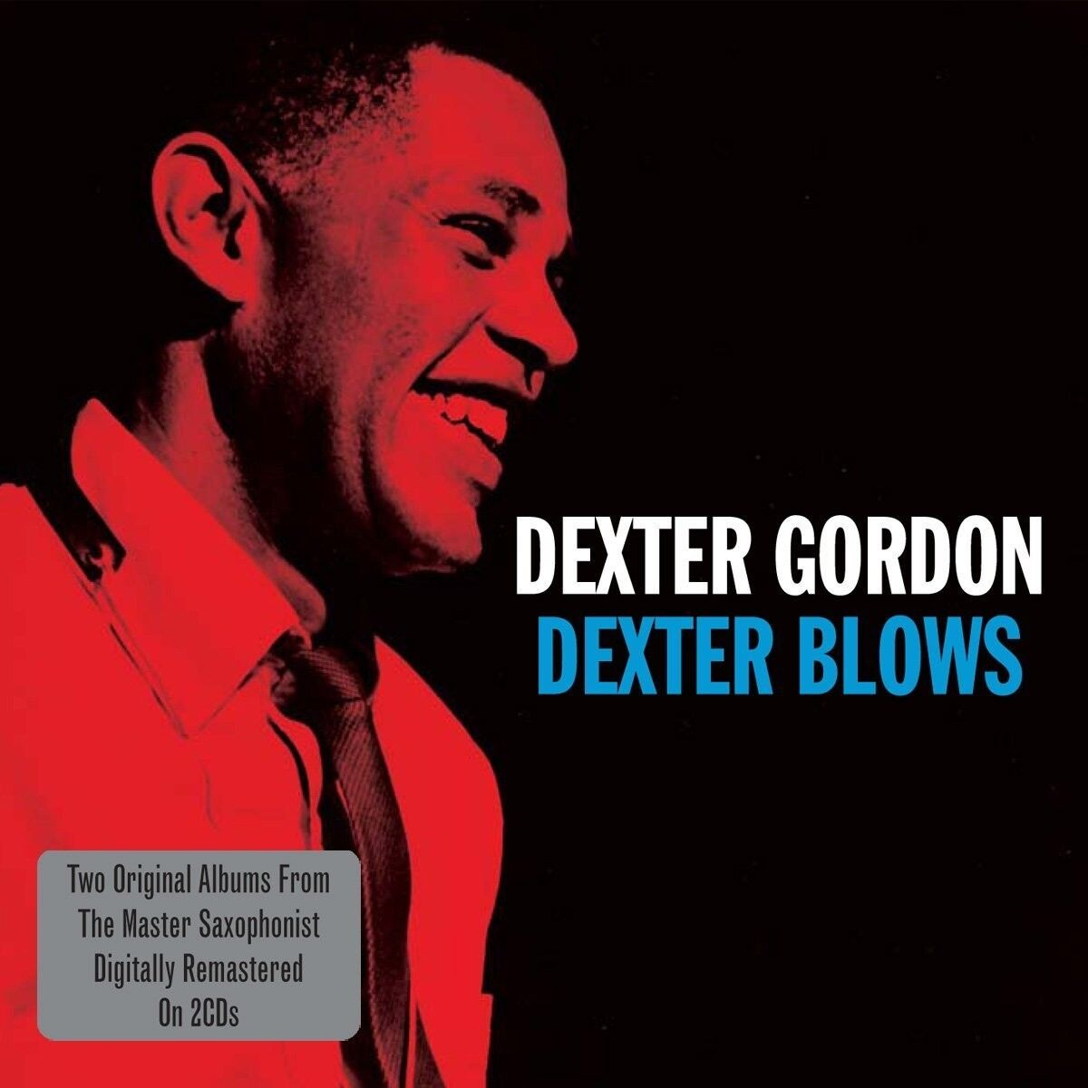 Dexter Gordon - Dexter Blows Cd2 Notnow Neu