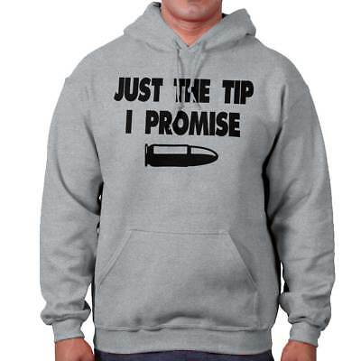Just The Tip I Promise Funny Second Amendment Rights Gift Hooded Sweatshirt