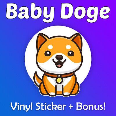 "BabyDoge Vinyl Sticker 2.5"" + Optional Bonus (100, 000, 000 Baby Doge 100 Million)"