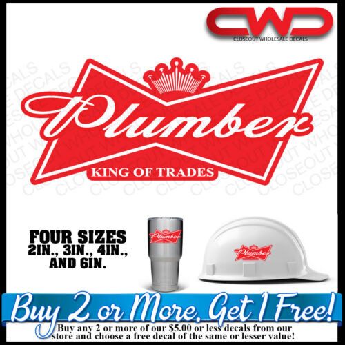 King of Plumbers Hard hat Decal Sticker King of Trades  Phone 10338