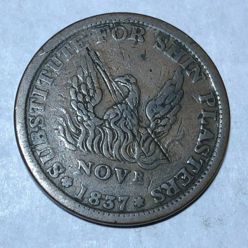 1837 Hard Times Token Substitute for Shin Plaster/Specie payment suspended #m23h