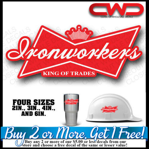 King of Ironworkers Hard hat Decal Sticker King of Trades  Phone 10335