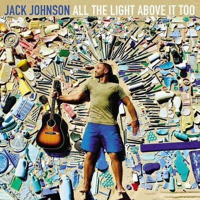 Jack Johnson - All the Light Above It Too (CD 2017) Brand New & Sealed