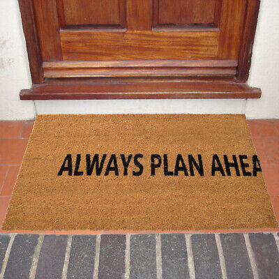 Always Plan Ahead Funny Outdoor Doormat Natural Coir Welcome Mat Non-Slip Porch Funny Indoor Outdoor Door Mat