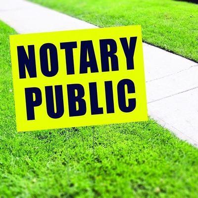 Notary Public Plastic Indoor Outdoor Coroplast Yard Sign
