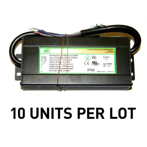 [LOT OF 10] NEW EPtronics 75W LED Drivers, Constant Current 3130mA 0-10V Dimming