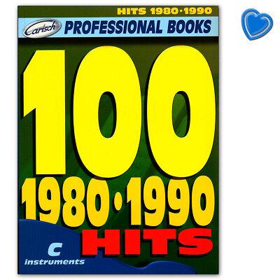 100 Hits 1980-1990 für Melodieinstrument (C) - Carisch ML2763 - 9788850712557