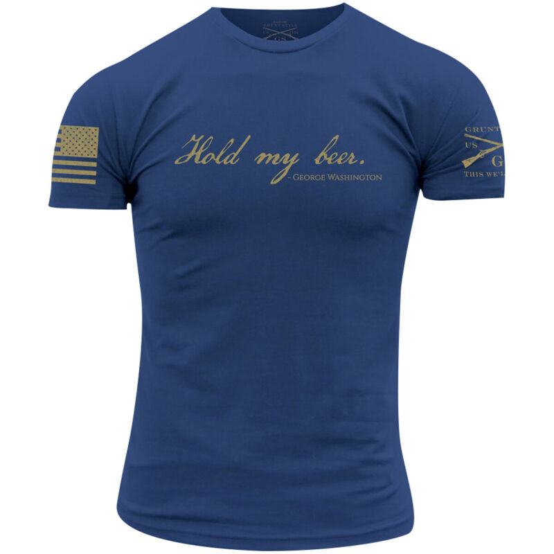 Grunt Style Hold My Beer T-Shirt - Cool Blue