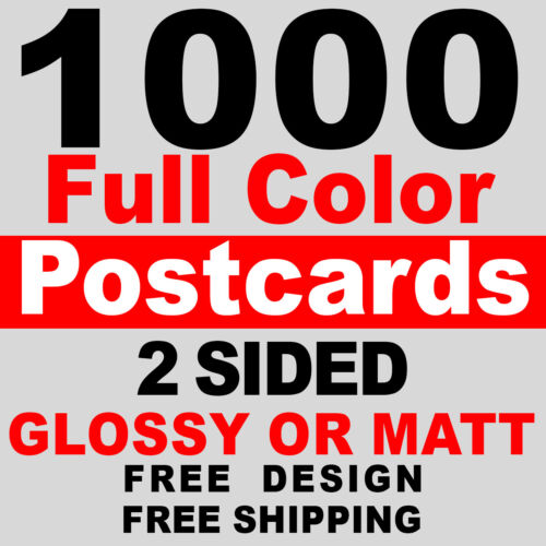 1000 Custom Full Color 2 sided 4x6 Postcards UV Glossy - Free Design + Shipping