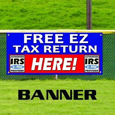 Free Ez Tax Return Irs E File Advertising Business Promotion Vinyl Banner Sign