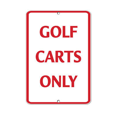 Vertical Metal Sign Multiple Sizes Golf Carts Only B Activity Course