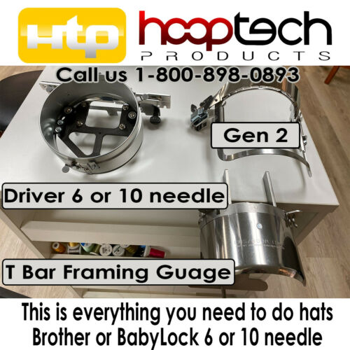HAT DRIVER + Gen 2 HoopTech Cap Frame & T-Bar Gage Brother BabyLock *all u need!