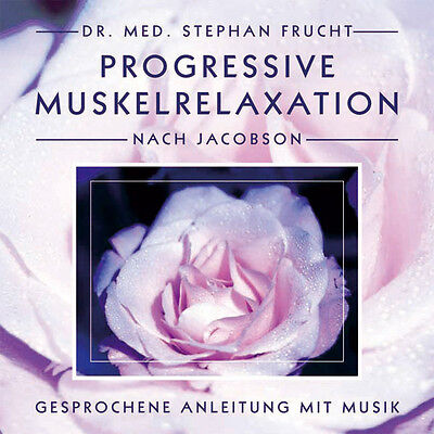 PROGRESSIVE MUSKELRELAXATION nach JACOBSON Dr. Stephan Frucht CD NEU Entspannung