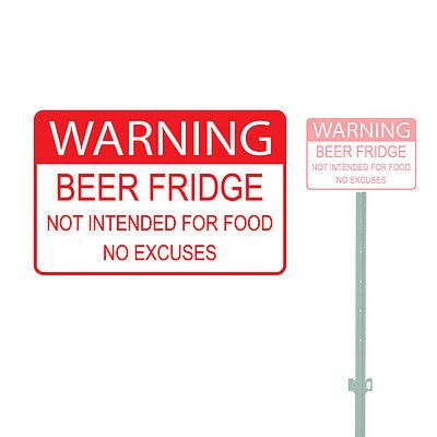 Warning Beer Fridge Not Intended For Food Heavy Duty Aluminum Sign 10 X 15