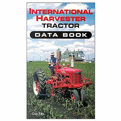 Data Book A B C H M F20 F30 Cub 100 W6 W9 450 200 230 300 Super A Farmall 054