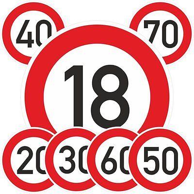 Geburtstagschild 18 20 25 30 40 50 60 70 75 Verkehrszeichen Schild Straßenschild - 18 Zeichen