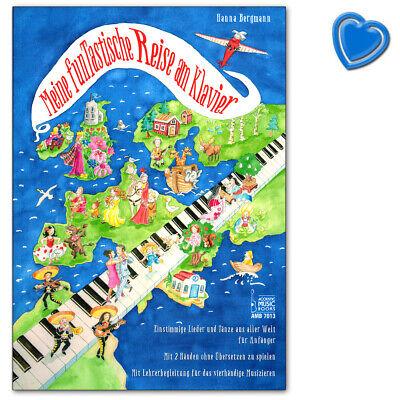 Meine funTastische Reise am Klavier Lieder und Tänze aus aller Welt für