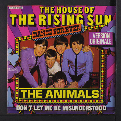 ANIMALS: House Of The Rising Sun / Don't Let Me Be Misunderstood 45