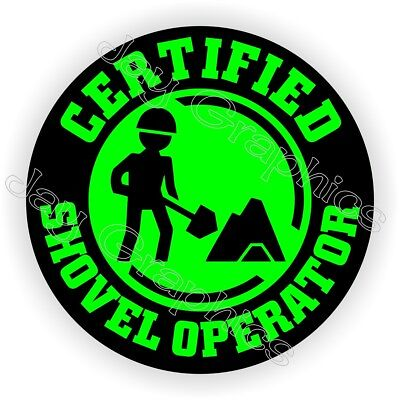 Funny Shovel Operator Hard Hat Sticker Safety Helmet Decal Label Laborer Badge