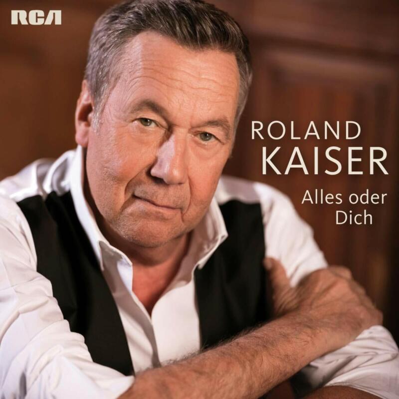 Roland Kaiser - Alles oder Dich (2019) CD   NEU&OVP