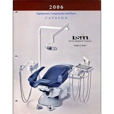 2006 Lsm Dental Equipment - Chairs Components And Parts 44-page Color Catalog