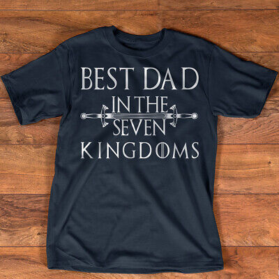 Best Dad In The Seven Kingdoms T-Shirt Game Of Thrones Father's Day
