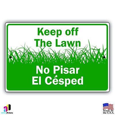 Keep Off The Lawn No Pisar El Cesped Aluminum Metal Sign 8x12 English Spanish