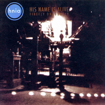 His Name Is Alive - Firefly Dragonfly (NEW & SEALED CD)