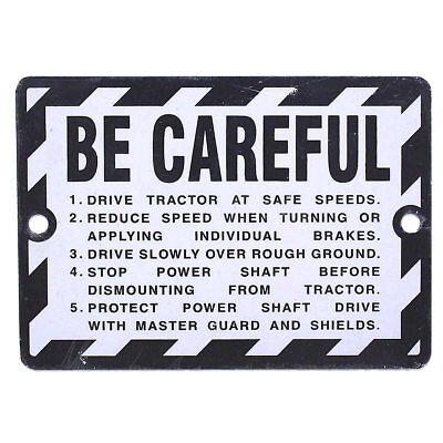 John Deere Be Careful Tag A B G 50 60 70 80 620 720 520 312