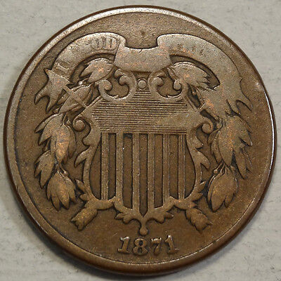 1871 TWO CENT PIECE-BETTER DATE-NICE  GOOD
