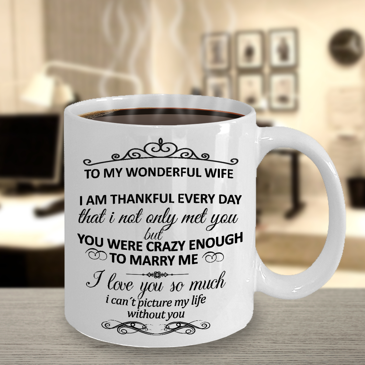 To my Wife - Love Gift - Wife Mug -  From Husband - Gifts fo