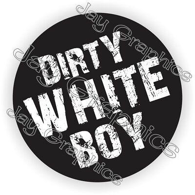 Dirty White Boy Hard Hat Sticker Decal Funny Label Welder Welding Helmet