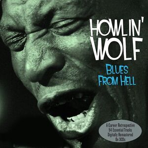 Howlin Wolf - Blues From Hell..Greatest Hits...Best Of (3CD 2015) NEW/SEALED