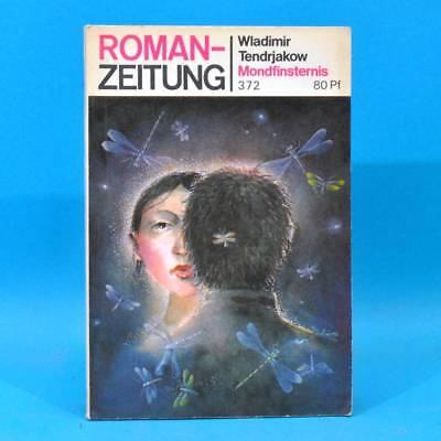 Romanzeitung 372 Mondfinsternis | Wladimir Tendrjakow | DDR 3/1981 A