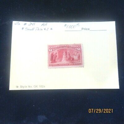 US Scott # 241 * MH * Columbian $1.00 * 99 Cent Opening Price * CV=$1, 000.00