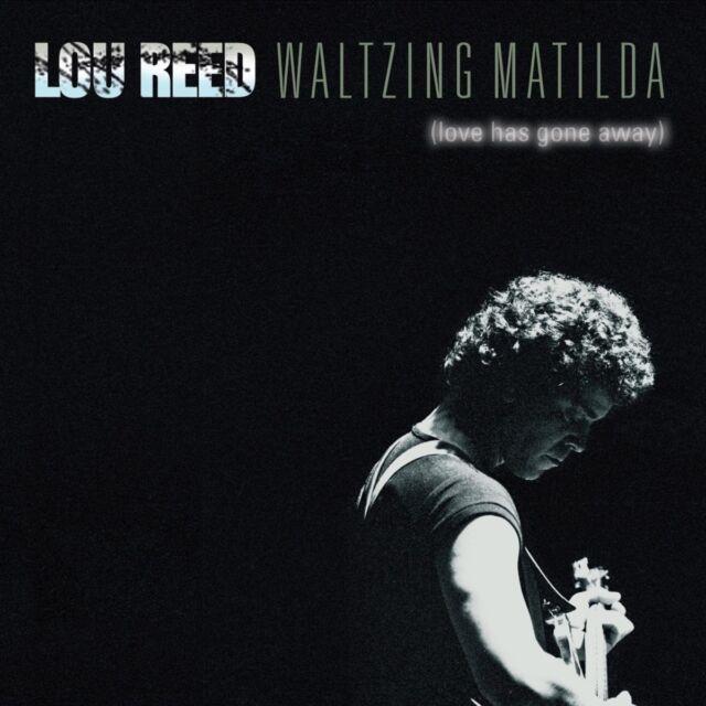 LOU REED - WALTZING MATILDA (LOVE HAS GONE AWAY)  2 CD NEU