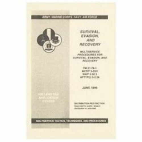 SURVIVAL EVASION AND RECOVERY MANUAL FM 21-76-1 Book June 1999 50 Pages Drawings