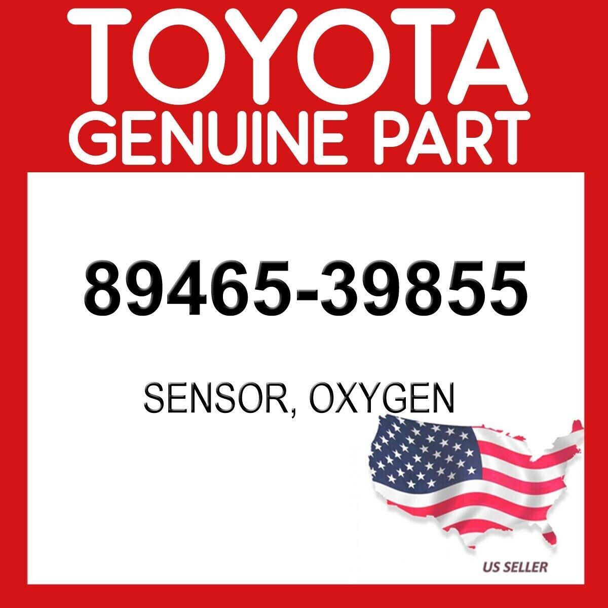 OEM TOYOTA TACOMA 4RUNNER  OXYGEN SENSOR 89465-39855
