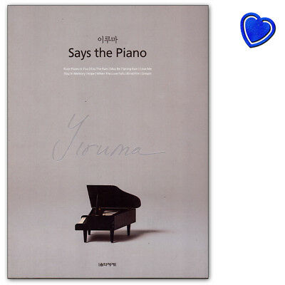 Says the Piano - Songbook von Yiruma für Klavier - 9788966852895