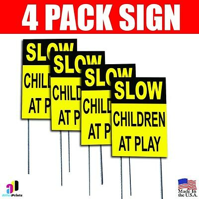 4x Slow - Children At Play Sign Coroplast Plastic Indoor Outdoor Window H Stake
