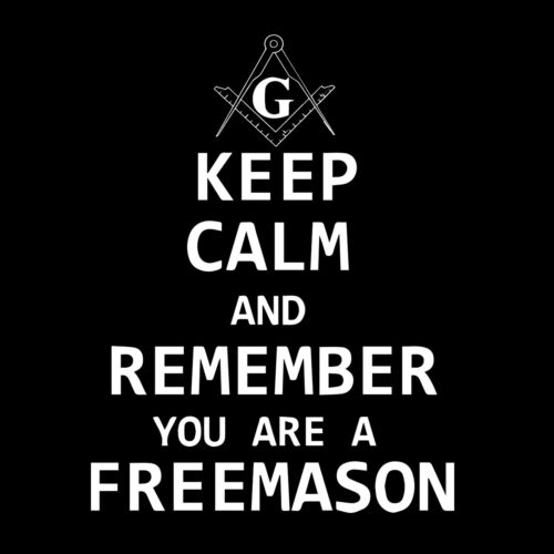 Keep Calm Remember You Are a Freemason Masonic Vinyl Decal - White 6 Inches