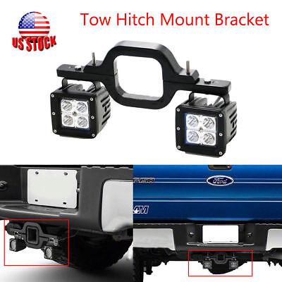 Tow Trailer Hitch Mount Bracket F Dual LED Light Pod Reverse Bar Off Road Backup