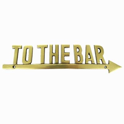 TO THE BAR Solid Brass Arrow Sign Nautical Decor Pub Tavern Man Cave Boat Plaque - Boat Decorations